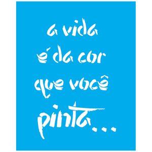 Stencil-Litocart-25x20-LSG-148-A-Vida-e-da-Cor-que-Voce-Pinta