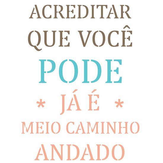Stencil-OPA-20x25-2714-Frase-Acreditar-Que-Voce-Pode