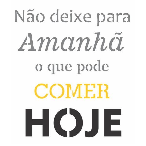 Stencil-OPA-20x25-2720-Frase-Nao-Deixe-Para-Amanha