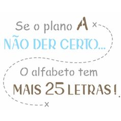 Stencil-OPA-20x25-2723-Frase-Se-o-Plano-A