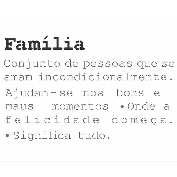 Stencil-OPA-20x25-2724-Frase-Significado-Familia