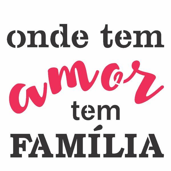 Stencil-OPA-14x14-2690-Frase-Onde-Tem-Amor