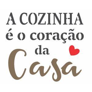 Stencil-OPA-15x20-2701-Frase-A-Cozinha-e-o-Coracao-da-Casa