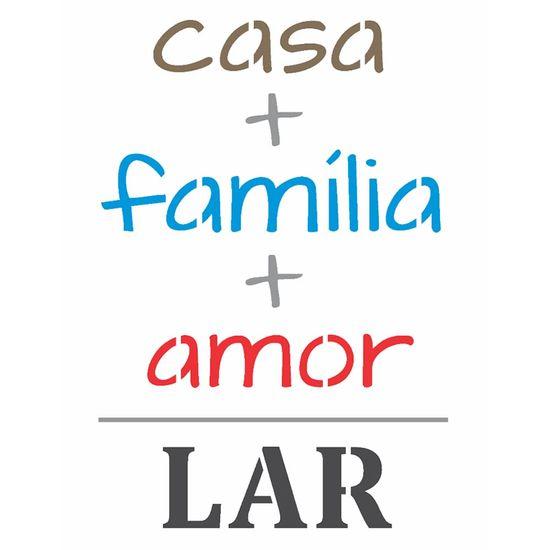 Stencil-OPA-15x20-2704-Frase-Casa-Familia-e-Amor