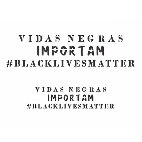 Stencil-OPA-Simples-20x25-OPA2976-Frase-Vidas-Negras-Importam