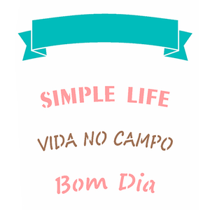 Stencil-OPA-Simples-15x20-OPA2942-Frase-Simple-Life