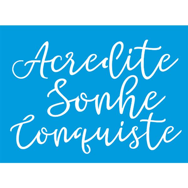 Stencil-Litocart-20x15-LSM-223-Acredite-Sonhe-Conquiste