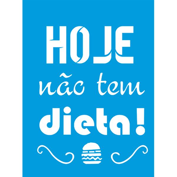 Stencil-Litocart-20x15-LSM-227-Frase-Hoje-nao-tem-dieta-