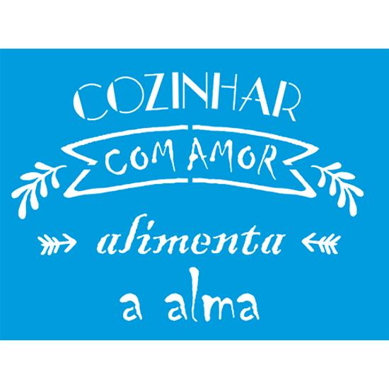 Stencil-Litocart-20x15-LSM-239-Frase-Cozinhar-com-amor-alimenta-a-alma