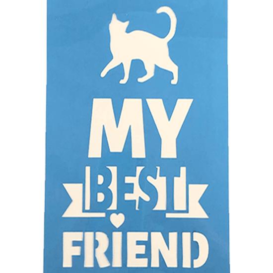 Stencil-Litocart-20x15-LSM-173-My-Best-Friend-Gato