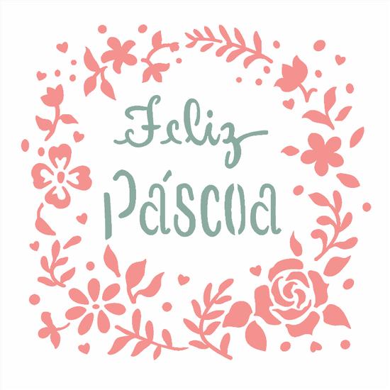 Stencil-Opa-Pascoa-14x14-2822-Feliz-Pascoa
