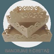 Madeiras - Bandejas e Cestas