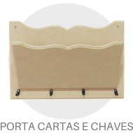Madeiras - Porta Cartas e Chaves