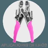Ferramentas - Aplicadores Ilhos
